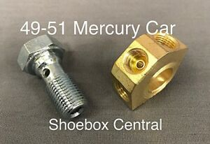 1949-1950-1951-Mercury-Master-Cylinder-Brass-Fitting-and-Banjo-Bolt-NEW