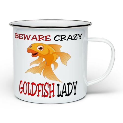 Beware Crazy Goldfish Lady Funny Novelty Enamel Tin Mug White