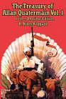 The Treasury of Allan Quatermain Vol. I by Sir H Rider Haggard (Paperback / softback, 2007)