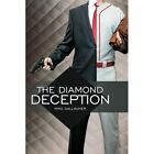 The Diamond Deception by Gallagher Mike (author) 9781477296110
