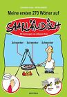 Meine ersten 270 Wörter auf Saarländisch von Johannes Kolz und Peter Zender (2013, Gebundene Ausgabe)