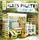 Alles Paletti - outdoor von Claudia Guther (2016, Taschenbuch)