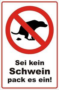 Hundeklo Hundehaufen Sei kein Schwein packs ein Kot ...