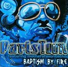 Baptism By Fire [Digipak] by Paris Toon (CD, Jan-2012, CD Baby (distributor))