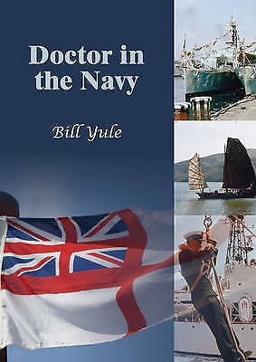 1 of 1 - Yule, Bill, Doctor in the Navy, Very Good Book