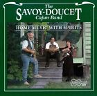 Home Music with Spirits by Savoy-Doucet Cajun Band (CD, Nov-1992, Arhoolie)