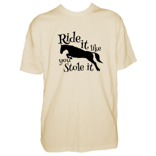 Ride It Like You Stole It Pony Tshirt Mens Horse T Shirt Equestrian Funny
