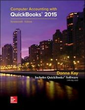 MP Computer Accounting with QuickBooks 2015 with Student Resource CD-ROM by Donna Kay (2015, CD-ROM / CD-ROM)