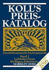 Koll's Preiskatalog Märklin 00/H0 Band 2 2016 von Joachim Koll (2015, Taschenbuch)