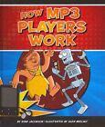 How MP3 Players Work by Ryan Jacobson (Hardback, 2011)
