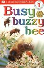 DK Readers L1: Busy Buzzy Bee by Karen Wallace (Paperback / softback)