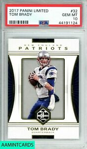 2017 PANINI LIMITED Tom Brady#32 ONE OF TWO RARE!! #32 POP 2 PSA 10 GEM MINT