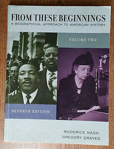 From-These-Beginnings-Vol-2-by-Gregory-Graves-and-Roderick-Nash-2004-Paperback