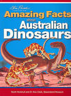 Amazing Facts About Australian Dinosaurs by Alexander Cook, Scott Hocknull (Paperback, 2006)