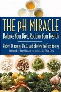 The-pH-Miracle-Balance-Your-Diet-Reclaim-Your-Health-VERY-GOOD-Condition