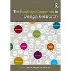 The Routledge Companion to Design Research by Taylor & Francis Ltd (Hardback, 2014)