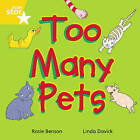 Rigby Star Indeendant Yellow Reader 3: Too Many Pets by Pearson Education Limited (Paperback, 2003)