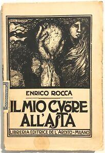 IL-MIO-CUORE-ALL-039-ASTA-libreria-de-L-Ardito-1921-E-Rocca-P-Bolzon-libro