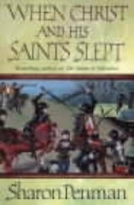 1 of 1 - When Christ and His Saints Slept by Sharon Penman (Paperback, 1995)