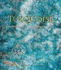Turquoise: The World Story of a Fascinating Gemstone by Joe Dan Lowry (Hardback, 2011)