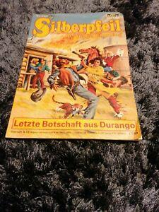 """SILBERPFEIL Nr. 442 """"Letzte Botschaft aus Durango"""", BASTEI Western-Comic 1981"""