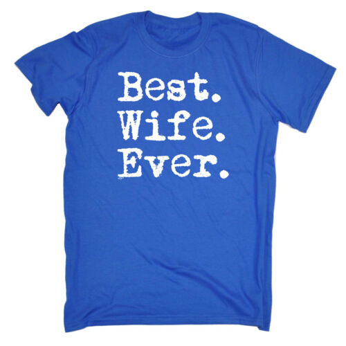 Funny Novelty T-Shirt Mens tee TShirt Best Wife Ever
