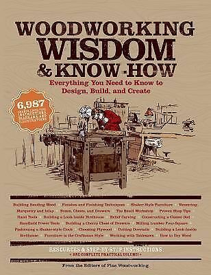 Woodworking Wisdom and Know-How Book~Everything to Know to Build, Design, Create
