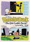 Walt Disney's Donald Duck: The Old Castle's Secret by Carl Barks (Hardback, 2013)