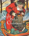 The Night Before Christmas by Clement C. Moore (Hardback, 2005)