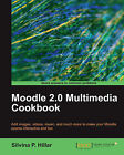 Moodle 2.0 Multimedia Cookbook by Silvina P. Hillar (Paperback, 2011)