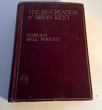 Antique Vintage Harold Bell Wright Book Hardback 1919 Re-Creation of Brian Kent