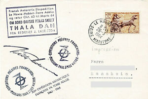 Polarpost: Expedition Antarctique Francaise - THALA DAN - Le Havre - 26.03.64