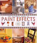 Ultimate Book of Paint Effects by Katrina Hall, Sallie Brand, Maggie Philo, Joanna Jones, Laurence Llewelyn-Bowen, Julie Collins (Hardback, 2000)