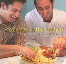 NEW - Freshman in the Kitchen: From Clueless Cook to Creative Chef