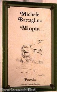 MIOPIA-Michele-Battaglino-Edizioni-Osanna-Venosa-1987-Con-dedica-Letteratura-di