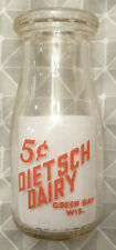 Vintage Dietsch Dairy, GREEN BAY, Wisconsin WI 5 Cent,1/2 Pint MILK BOTTLE