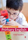 Progression in Primary English by Linda Saunders (Hardback, 2015)