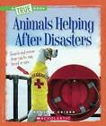 Animals Helping After Disasters by Jennifer Zeiger (Hardback, 2015)