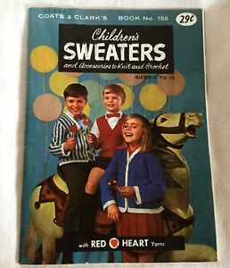 Coats-amp-Clark-s-Book-No-153-Children-s-Sweaters-and-Accessories-to-Knit-Crochet