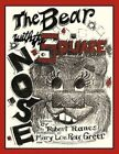 Bear With The Square Nose 9781452003108 by Robert Ranes Paperback