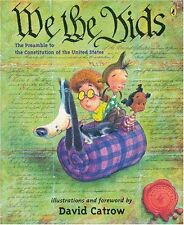 We the Kids : The Preamble to the Constitution of the United States by David Catrow (2005, Paperback)
