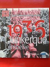 1936 DUNKERQUE L'embellie mémoires du territoire