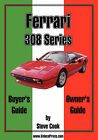 Ferrari 308 Series Buyer's Guide & Owner's Guide by Steve Cook (Paperback, 2007)
