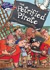 The Petrified Pirate by Vivian French (Hardback, 2016)