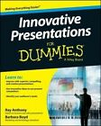 Innovative Presentations for Dummies by Consumer Dummies, Barbara Boyd, Ray Anthony (Paperback, 2014)