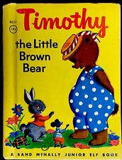 TIMOTHY THE LITTLE BROWN BEAR ~ Vintage Children's Junior Elf Book