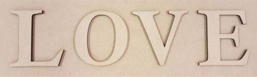 LOVE 4 x 6 mm Thick MDF Wood Letters Choice of Heights 10 cm to Large 60 cm 1