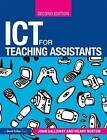 ICT for Teaching Assistants by Hilary Norton, John Galloway (Paperback, 2010)