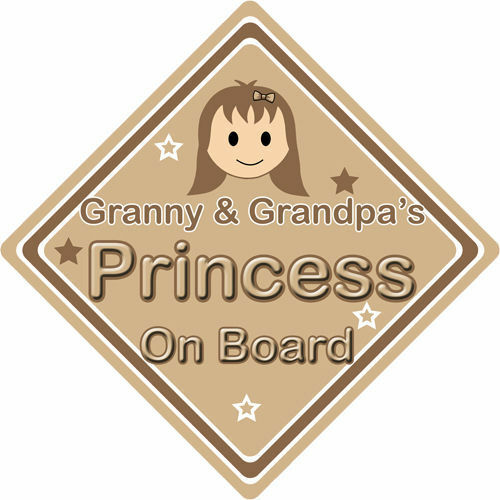 No Personalizado De Niño//Bebé A Bordo Coche Firmar ~ abuela /& Abuelo Princesa ~ Marrón