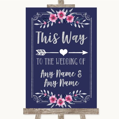 Navy Blue Pink /& Silver This Way Arrow Right Personalised Wedding Sign